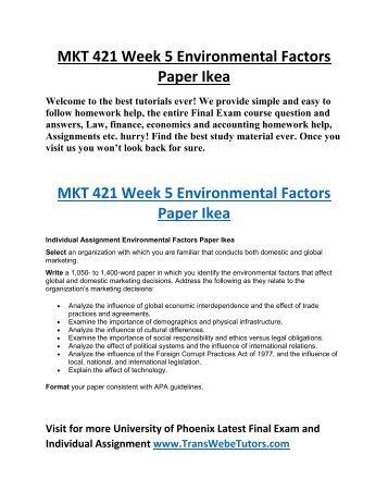 mkt 421 week 5 environmental factors paper mcdonalds Mcdonald's domestic and global marketing carrie preisinger mkt 421  many external environmental factors such  to mkt421- preisinger, carrie week 5.