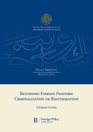 Returning Foreign Fighters Criminalization or Reintegration?