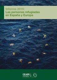 Informe 2015 Las personas refugiadas en España y Europa