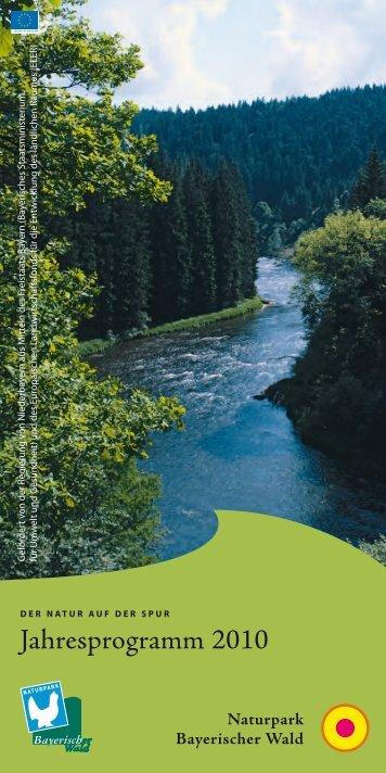Jahresprogramm 2010 - Naturpark Bayerischer Wald