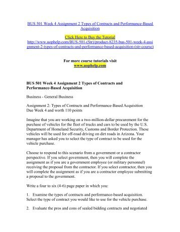 BUS 501 Week 4 Assignment 2 Types of Contracts and Performance-Based Acquisition /uophelp