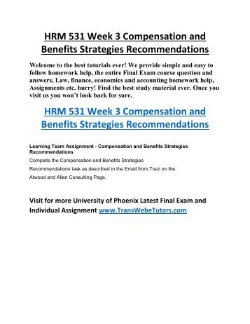 compensation and benefits strategies recommendations Compensation is a management tool that you can use to recruit, reward, and   recommend annual merit increases based on performance and where your.