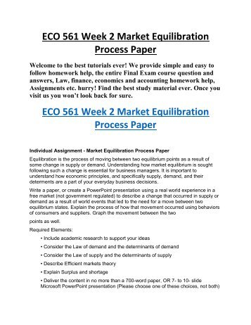 ECO 561 Week 2, Individual Assignment, Market Equilibration Process Paper