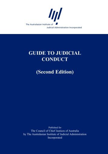 GUIDE TO JUDICIAL CONDUCT (Second Edition)