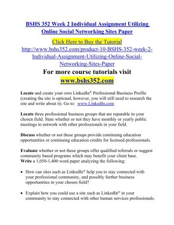 BSHS 352 Week 2 Individual Assignment Utilizing Online Social Networking Sites Paper