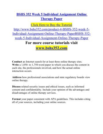 bshs 352 online therapy paper Online therapy paper shanika elebeck bshs 375 june 23, 2015 ms reyes online therapy paper technology has made an bshs/352.