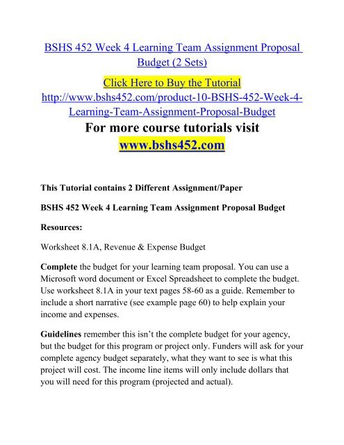 BSHS 452 Week 4 Learning Team Assignment Proposal Budget (2 Sets)