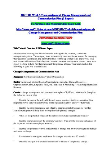 MGT 311 Week 5 Team Assignment Change Management and Communication Plan (2 Papers)/ mgt311tutorialdotcom