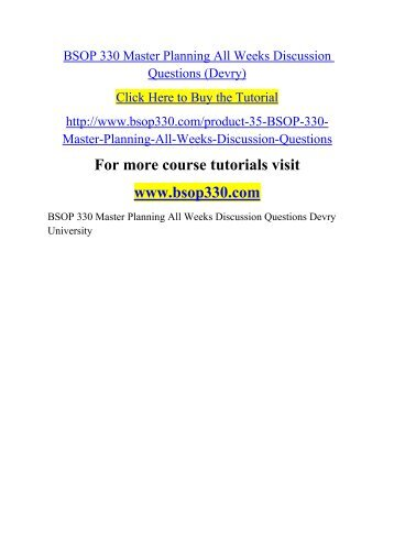 BSOP 330 Master Planning All Weeks Discussion Questions (Devry)