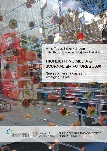 HIGHLIGHTING MEDIA & JOURNALISM FUTURES 2030