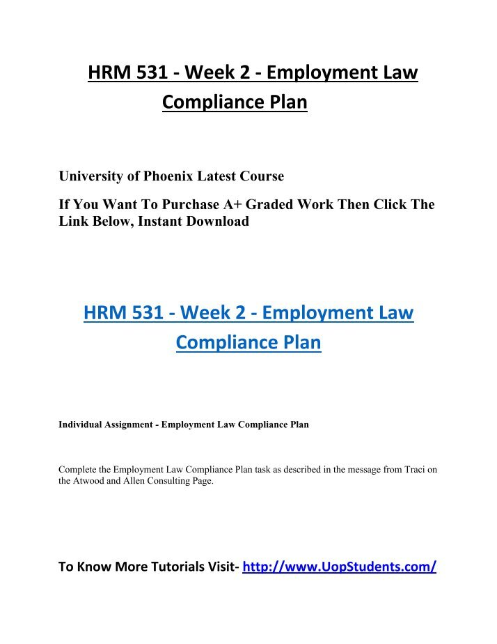 law 531response to three employment laws Free essay: employment law compliance plan hrm/531 human capital management february 10, 2014 to: bradley stonefield landslide limousine we will examine three different federal laws and two state specific laws, and how they are applicable to the business line, and any consequences of.