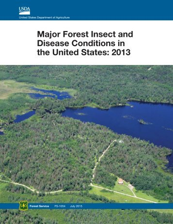 Major Forest Insect and Disease Conditions in the United States 2013