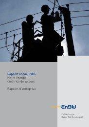 Rapport annuel 2006 Rapport d'entreprise - EnBW