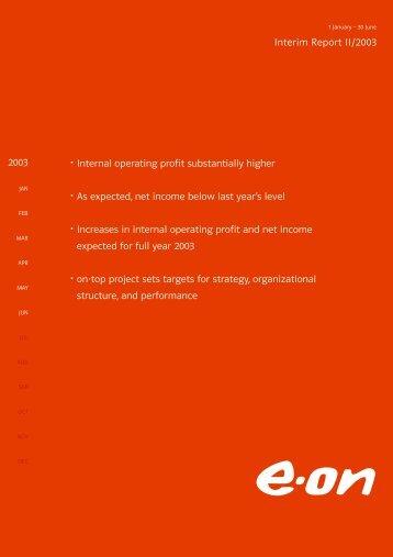 Interim Report II/2003 • Internal operating profit ... - E.ON AG