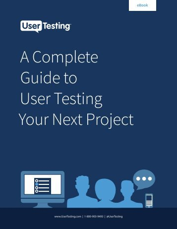 A Complete Guide to User Testing Your Next Project