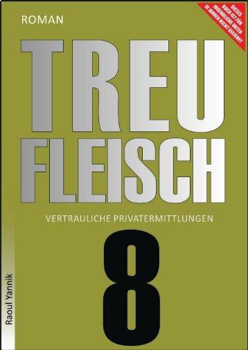 TREUFLEISCH - ACHTES  KAPITEL (Vertrauliche Privatermittlungen)