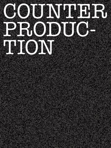 COUNTER PRODUC- TION