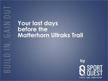 Your last days before the Matterhorn Ultraks Trail
