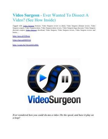 Video Surgeon review & massive +100 bonus items.pdf