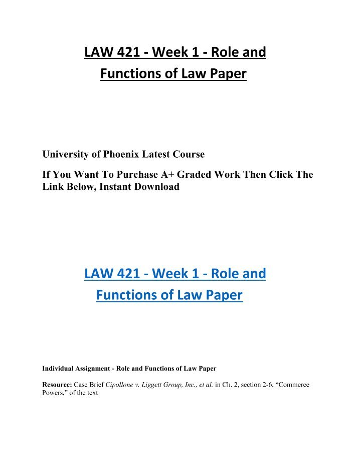 """law 421 week 1 individual assignment role and functions of liggett group inc et al in ch 2 section 2 Brief cipollone v liggett group, inc, et al inch 2, section 2-6, """"commerce powers,†of the text discuss the functions and role of law in your past or present job or industry properly cite at least two references from your reading."""