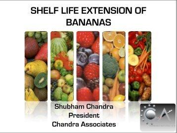 SHELF LIFE EXTENSION OF BANANAS