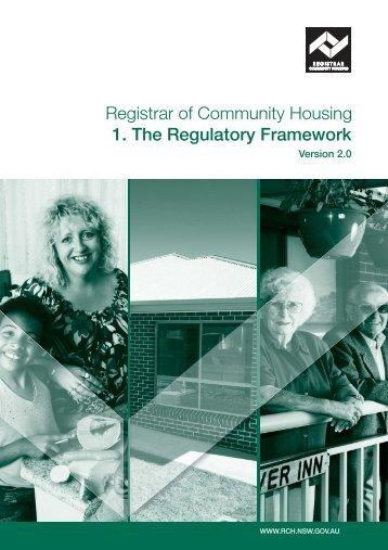 Registrar of Community Housing 1 The Regulatory Framework