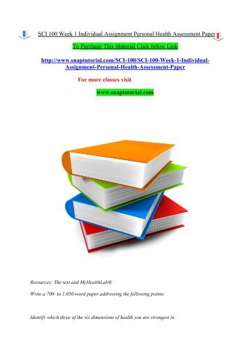 SCI 100 Week 1 Individual Assignment Personal Health Assessment Paper/Snaptutorial