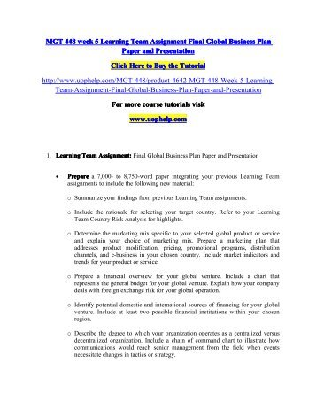 MGT 448 week 5 Learning Team Assignment Final Global Business Plan Paper and Presentation.pdf