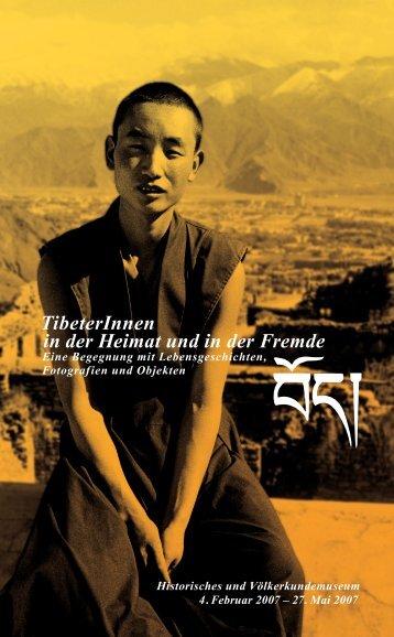 TibeterInnen in der Heimat und in der Fremde - Historisches und ...