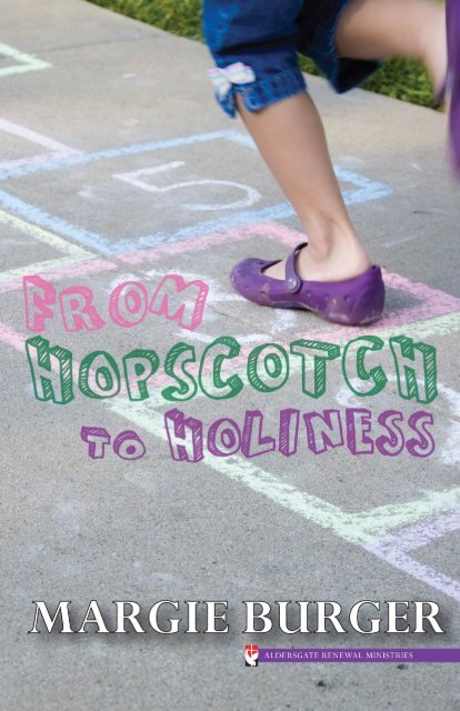 From Hopscotch to Holiness