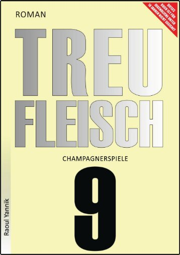 TREUFLEISCH - NEUNTES KAPITEL (Champagnerspiele)