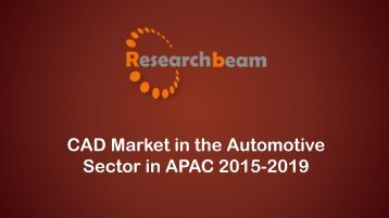 CAD Market in the Automotive Sector in APAC 2015-2019.pdf