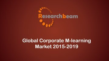 Global Corporate M-learning Market Trends 2015-2019.pdf