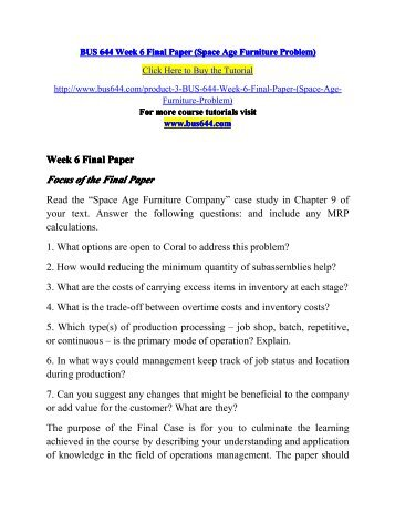 BUS 644 Week 6 Final Paper (Space Age Furniture Problem)