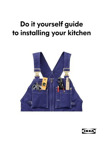 Do it yourself guide to installing your kitchen - Ikea