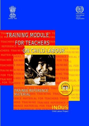 training module for teachers on child labour - International Labour ...