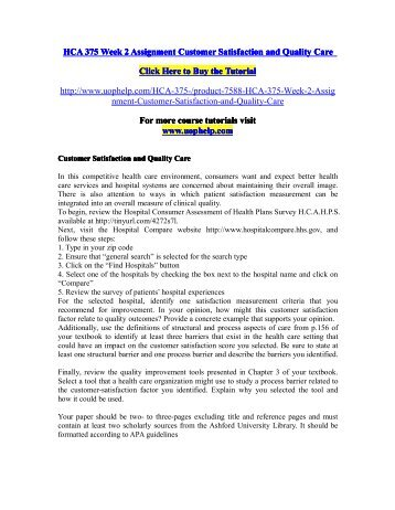 HCA 375 Week 2 Assignment Customer Satisfaction and Quality Care/uophelp