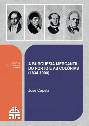 A Burguesia Mercantil do Porto e as Colónias - Centro de Estudos ...