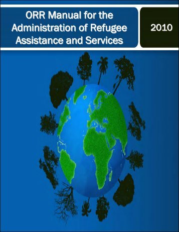 ORR Manual for the Administration of Refugee Services - Wisconsin ...