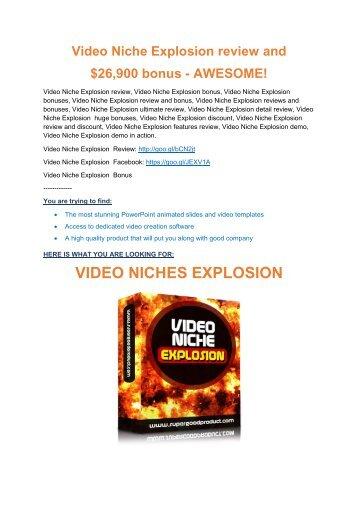 Video Niche Explosion review demo & BIG bonuses pack.pdf