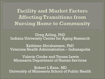 Greg Arling, PhD Indiana University Center for Aging Research ...