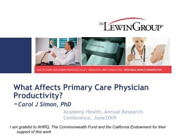 What Affects Primary Care Physician Productivity? ~Carol