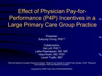 Performance (P4P) Incentives in a Large Primary Care Group Practice