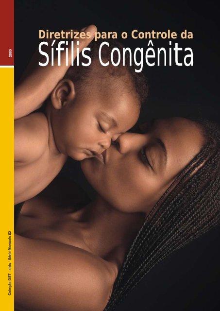 Diretrizes para o Controle da Sífilis Congênita