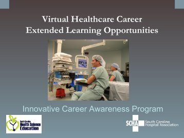 Virtual Healthcare Career Extended Learning Opportunities