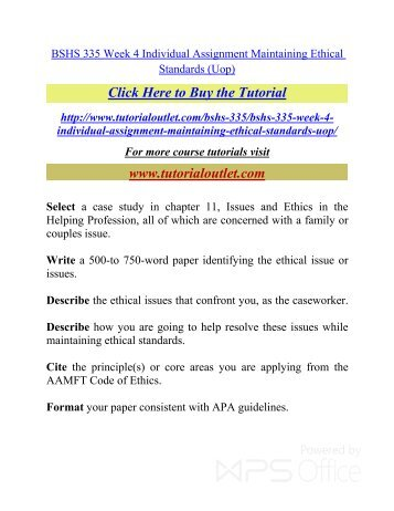 maintaining ethical standards wk 4