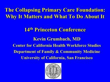 The Collapsing Primary Care Foundation: Why It Matters and What ...