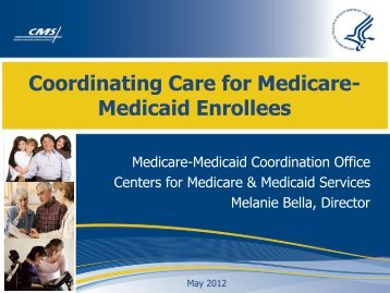 Coordinating Care for Medicare- Medicaid Enrollees