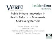 Public Private Innova0on in Health Reform in Minnesota Addressing Barriers
