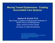 Moving Toward Systemness Creating Accountable Care Systems